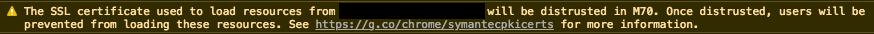 Die Fehlermeldung sagt, dass dem SSL-Zertifikat ab Chrome 70 nicht mehr vertraut wird